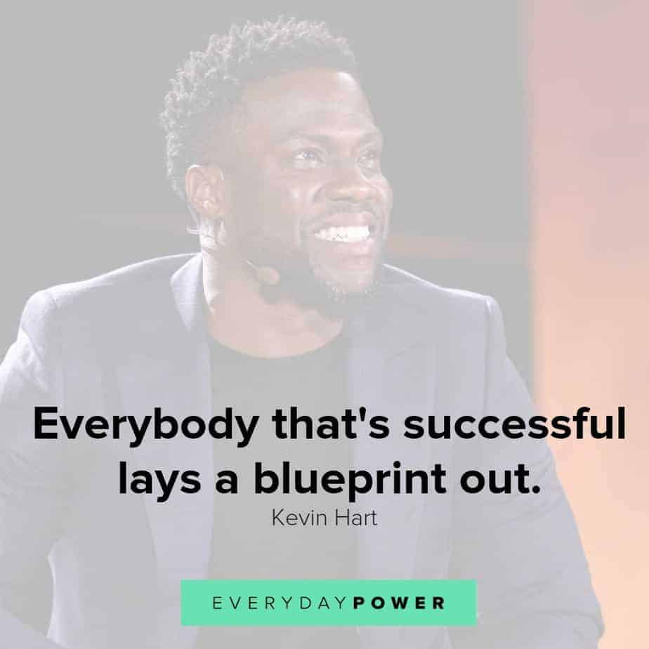 30 Kevin Hart quotes on Success, Family and Work Ethic ...
