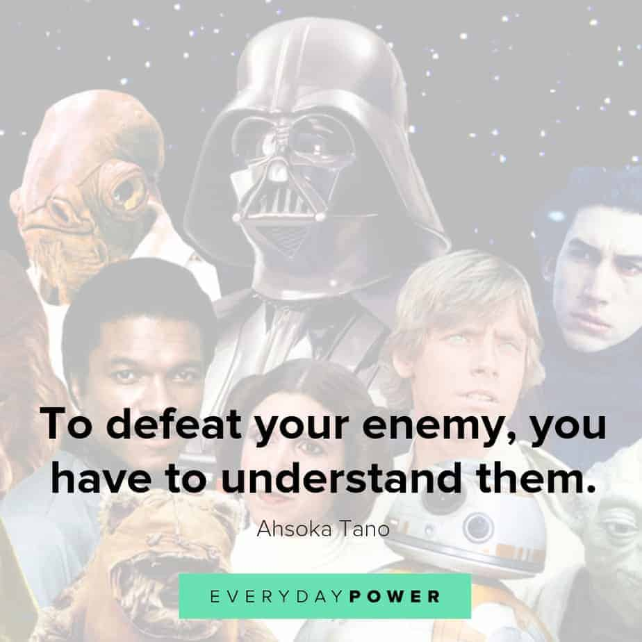 star wars quotes on how to defeat your emeny