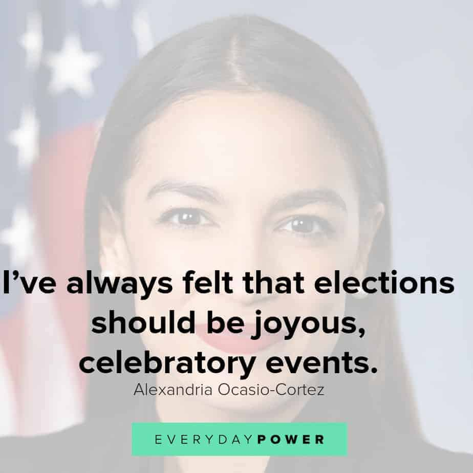 Alexandria Ocasio-Cortez Quotes on elections