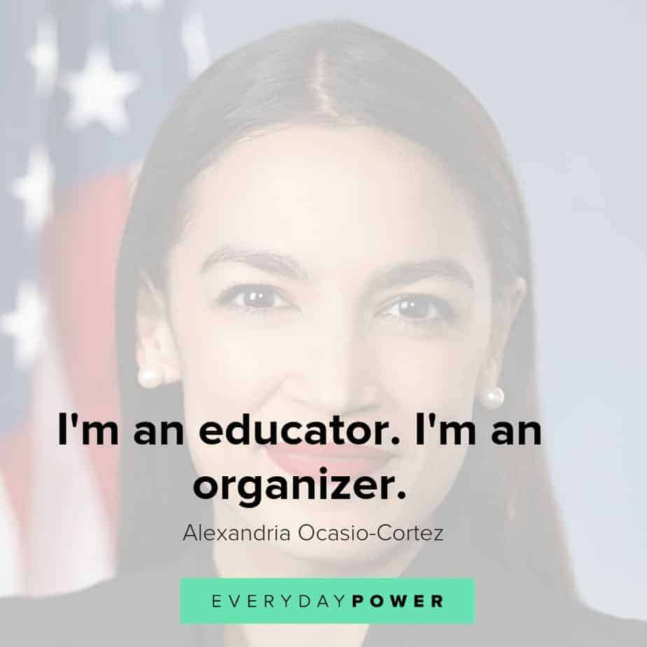 Alexandria Ocasio-Cortez quotes on who she is