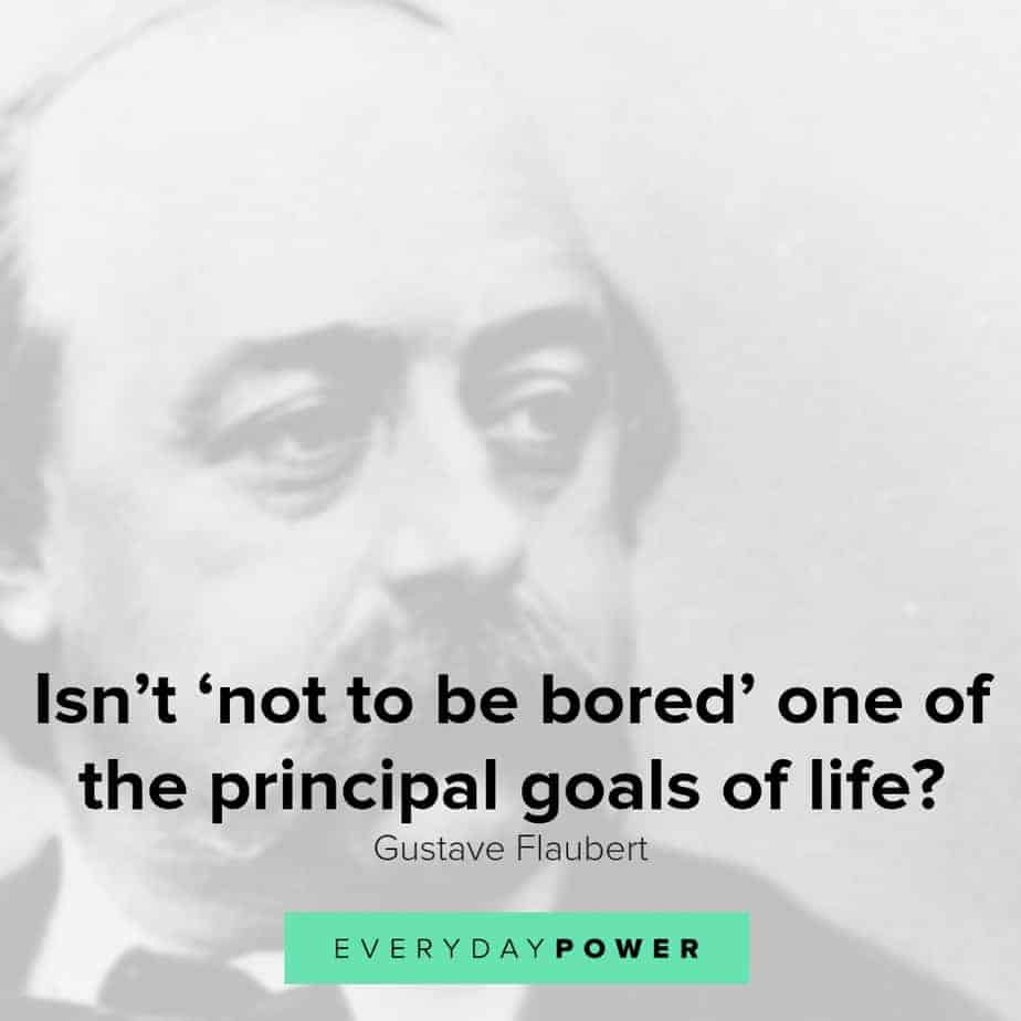 Gustave Flaubert quotes on life and writing