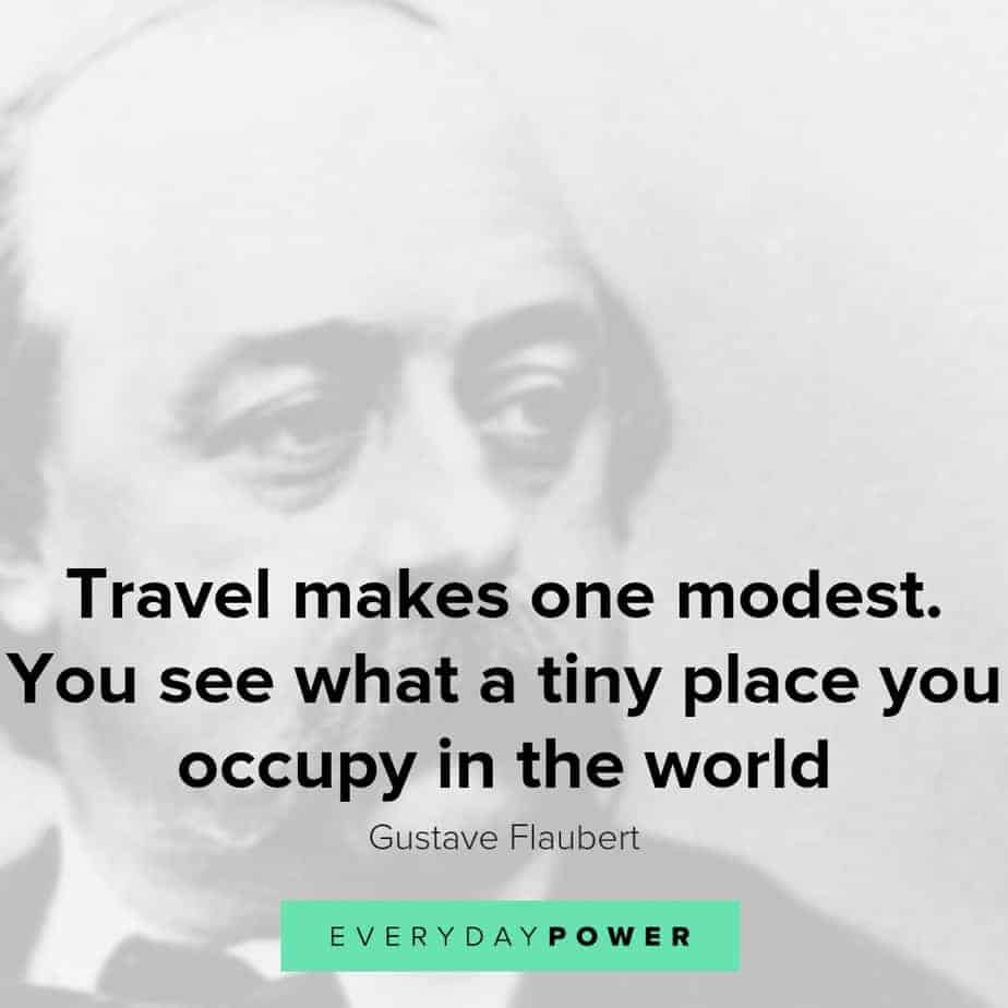 Gustave Flaubert Quotes Celebrating Travel, Life and Writing
