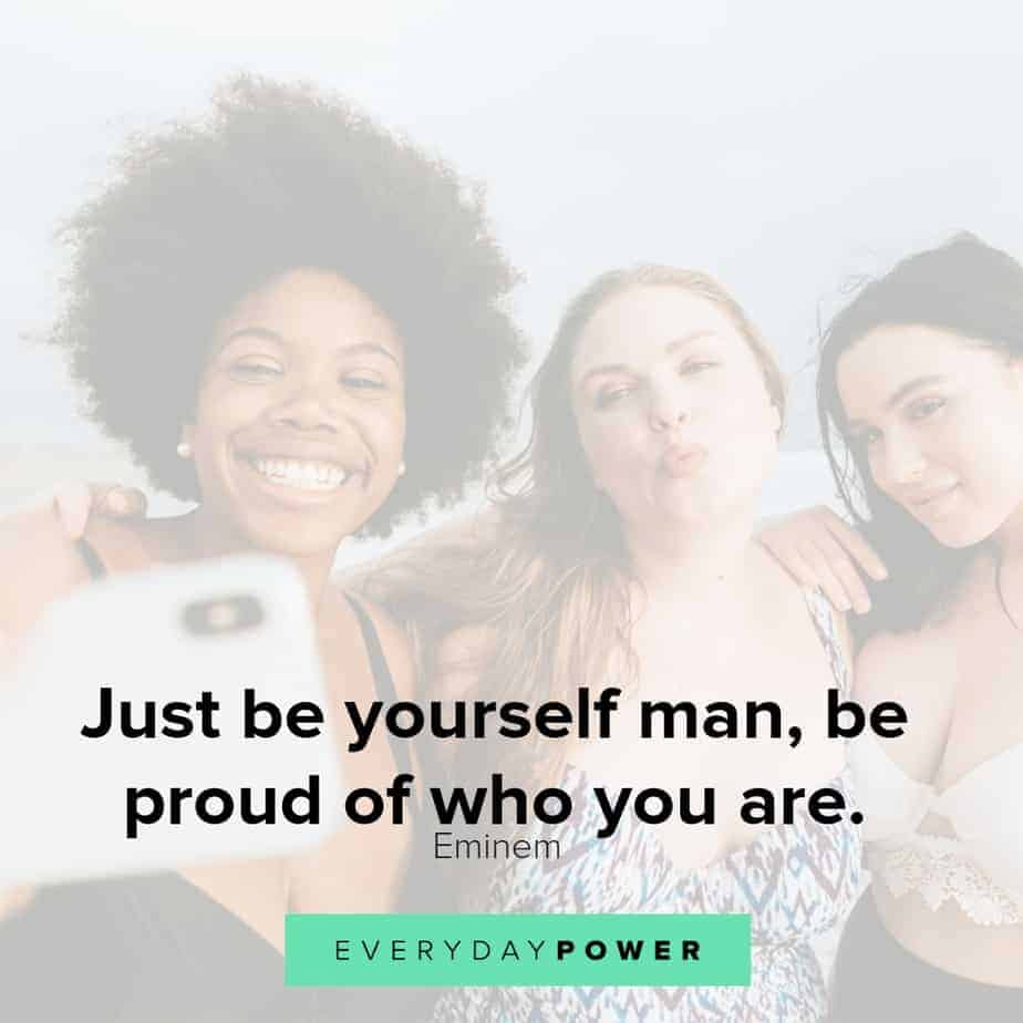 selfie quotes on being yourself