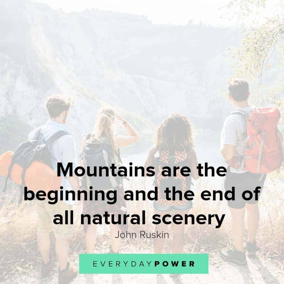 Mountain quotes to inspire you to reach the top