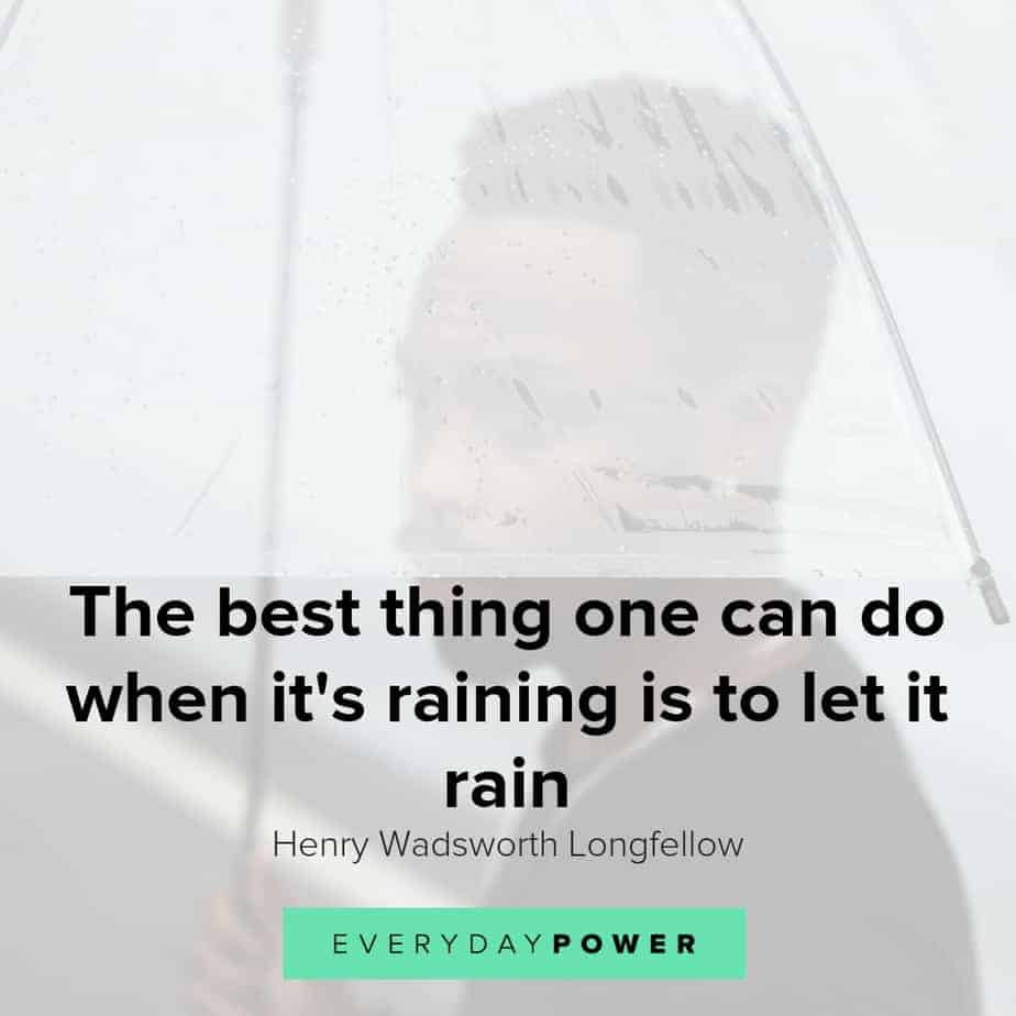 Rainy Day Quotes Celebrating The Passing of Storms
