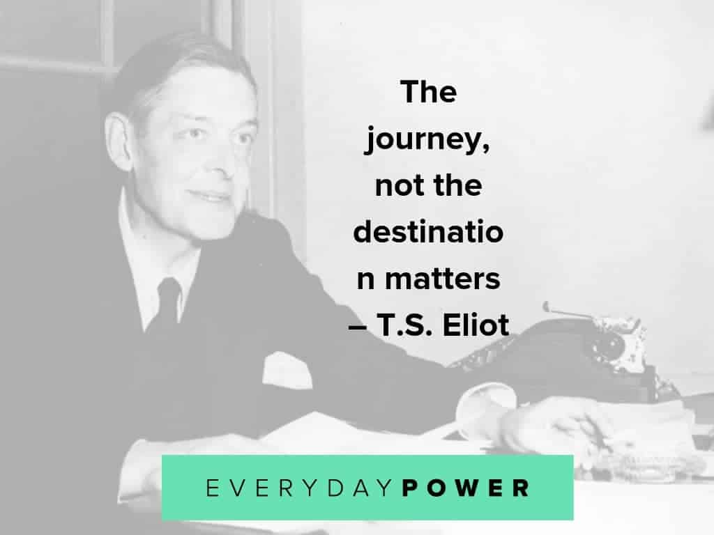 T.S. Eliot quotes on life, poetry and art