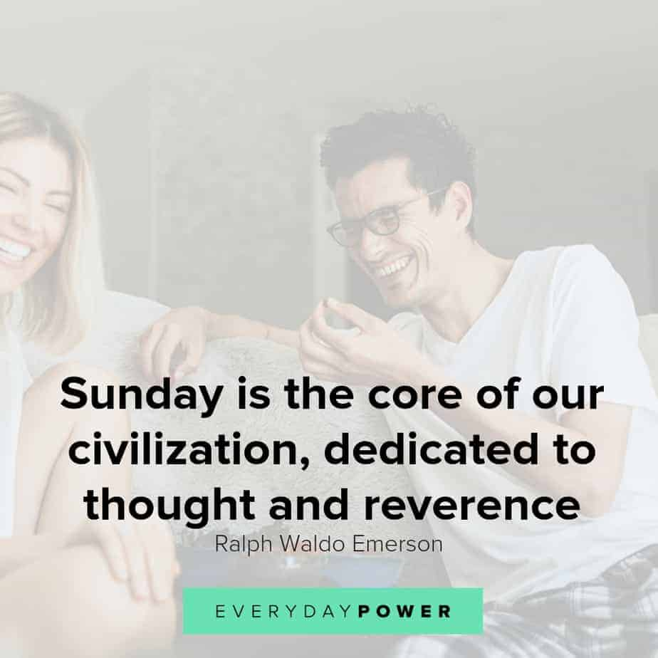 50 Sunday Quotes Celebrating the Upcoming Week (2019)