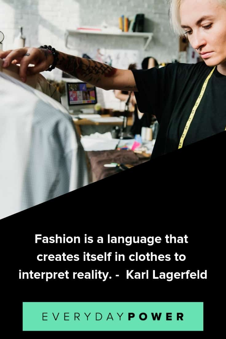 Fashion quotes to help you express your feelings about it