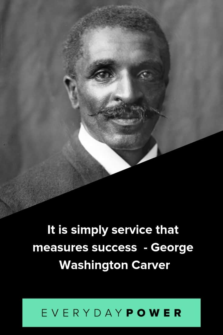George Washington Carver quotes praising education and invention