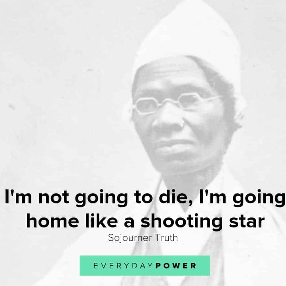 Sojourner Truth quotes honoring the fight for equality