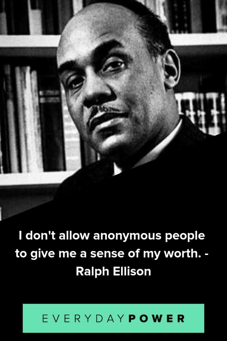 Ralph Ellison quotes that will inspire you to reach your highest potential