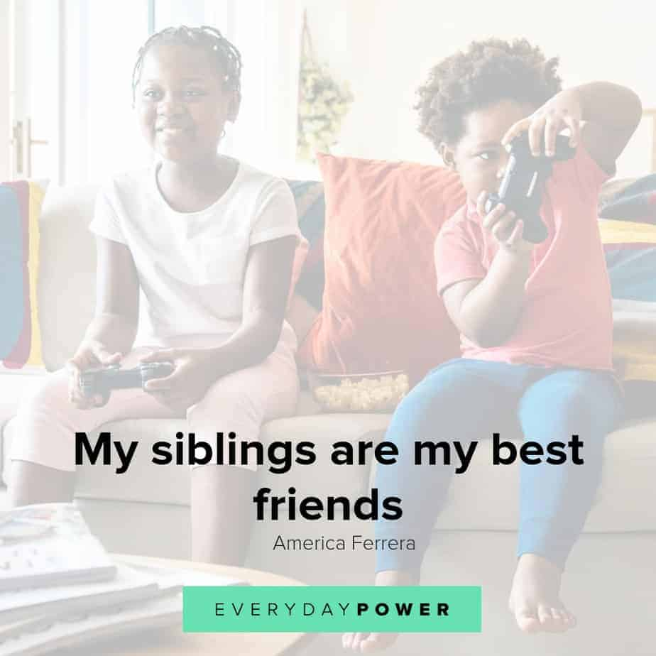 sibling quotes to inspire and teach