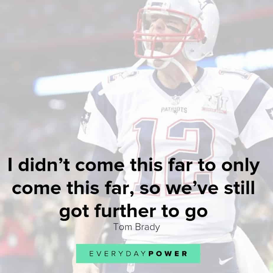 Tom Brady quotes to instill a success mindset