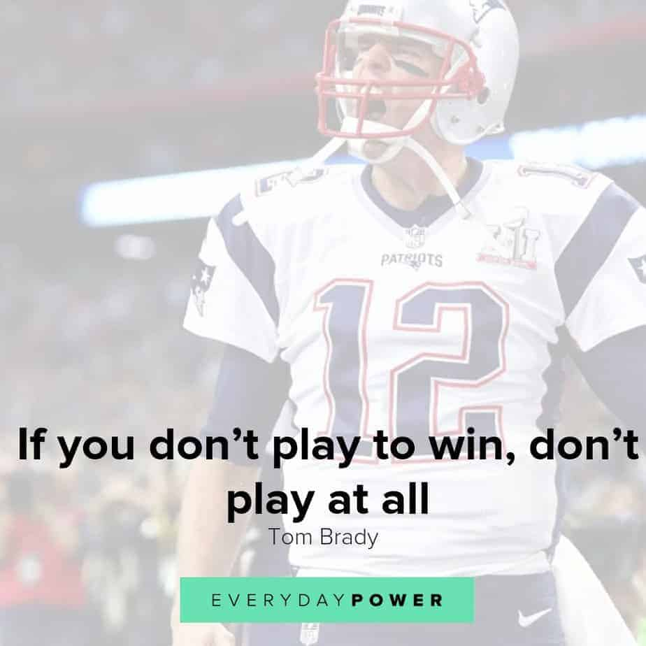 Tom Brady quotes to inspire you to success and greatness