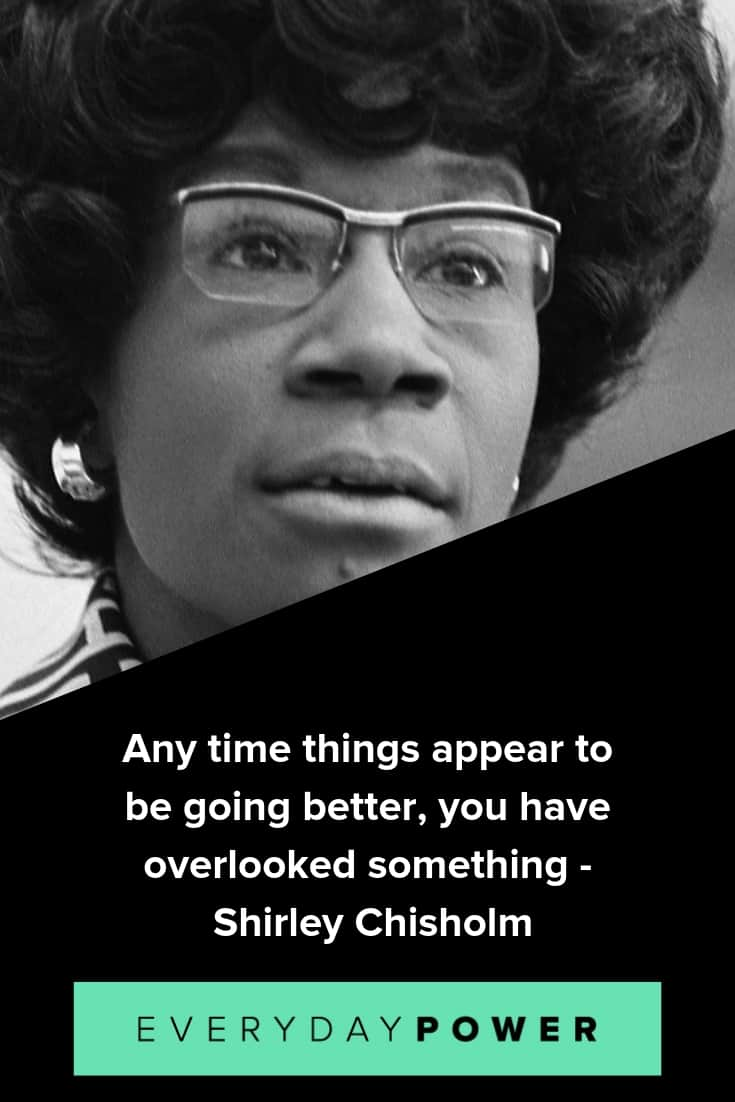 Powerful and inspirational Shirley Chisholm quotes