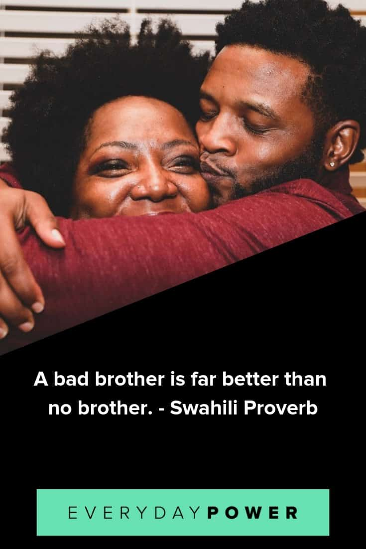 Brother quotes that will make you love them more