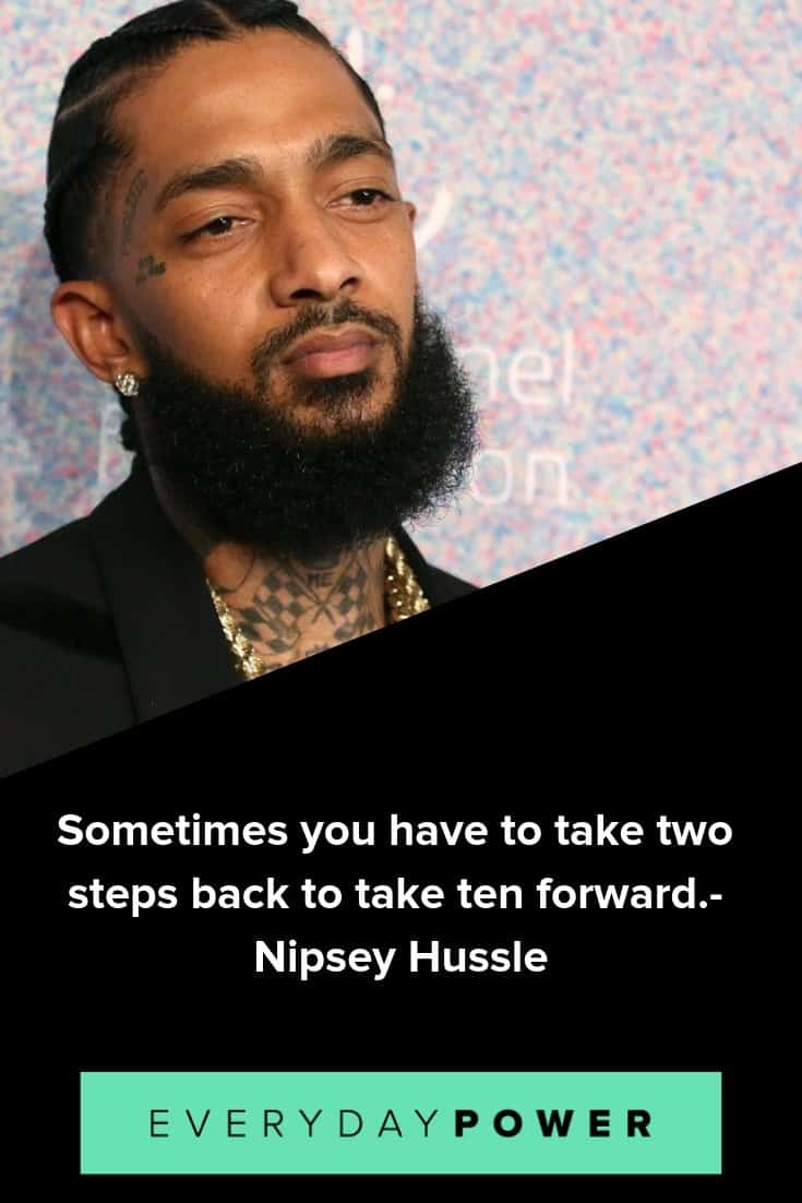 Nipsey Hussle quotes that will inspire you to live a purposeful life