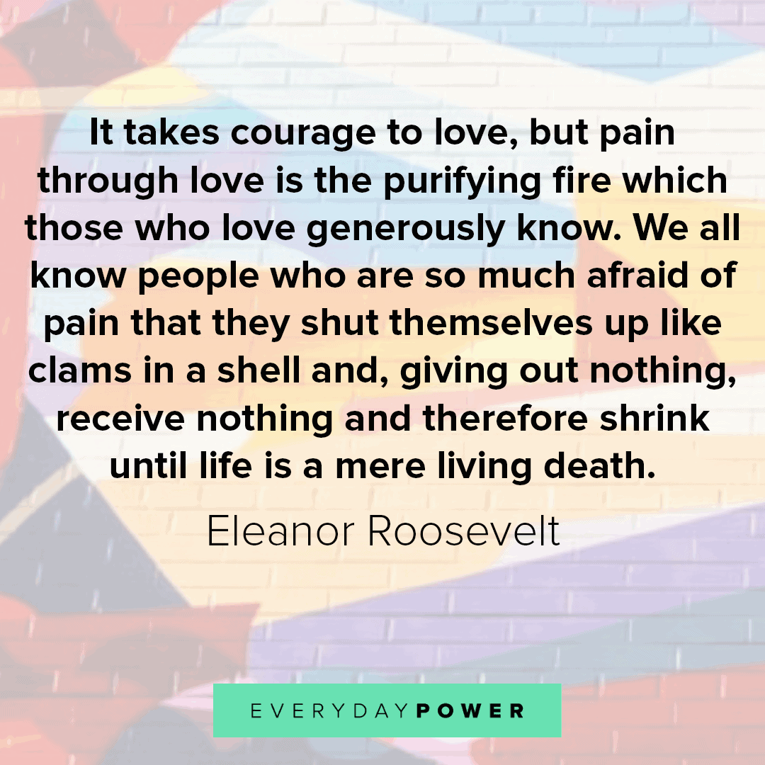 Great Quotes About Life and courage