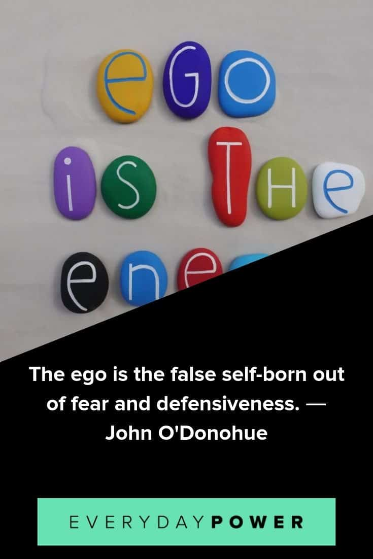 ego quotes examining pride confidence and purpose