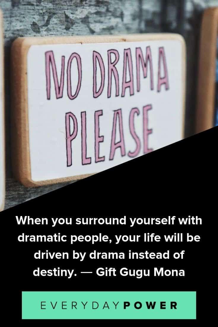 inspirational drama quotes