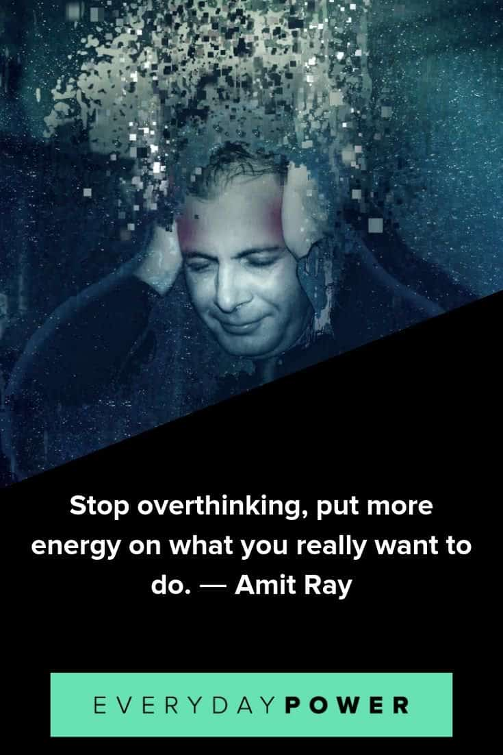 Overthinking quotes to help you relax