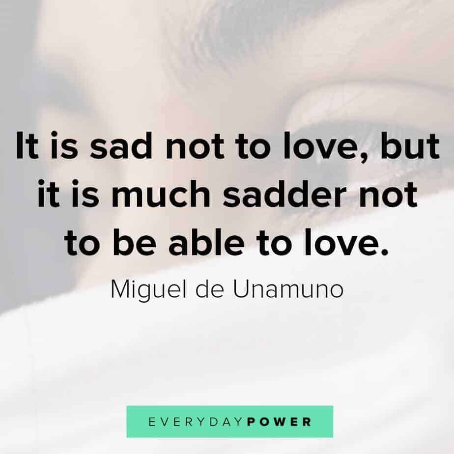 145 Sad Love Quotes To Help With Pain And Feeling Hurt
