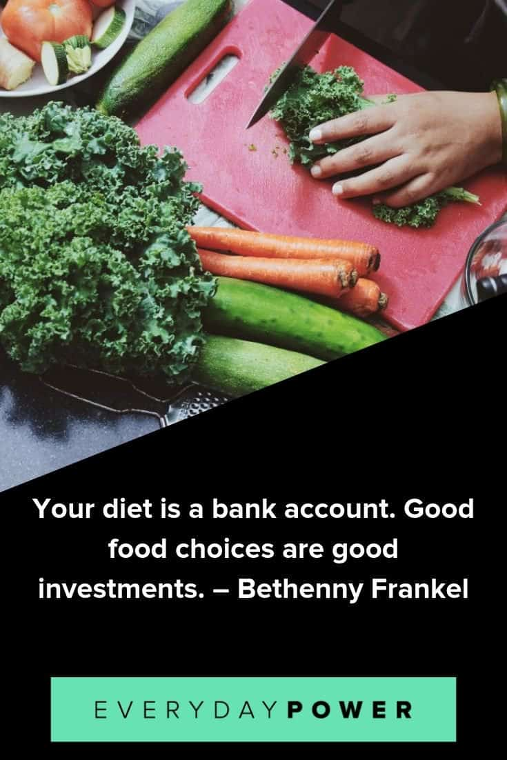 Healthy eating quotes to help you improve your diet