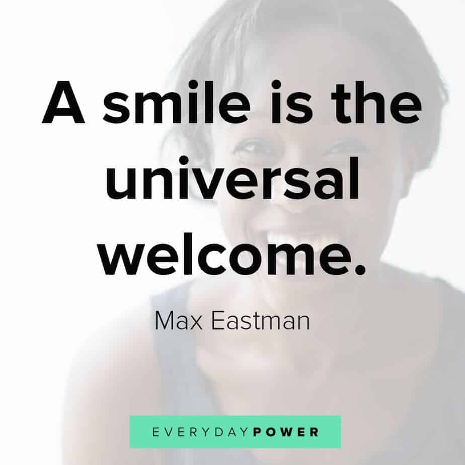 207 Smile Quotes Beautiful Simple Sayings To Make You Smile 2020