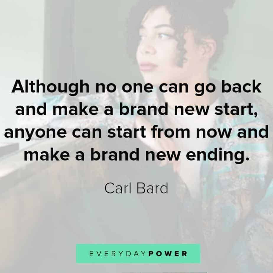 60 Quotes About New Beginnings and Starting Fresh (2019)