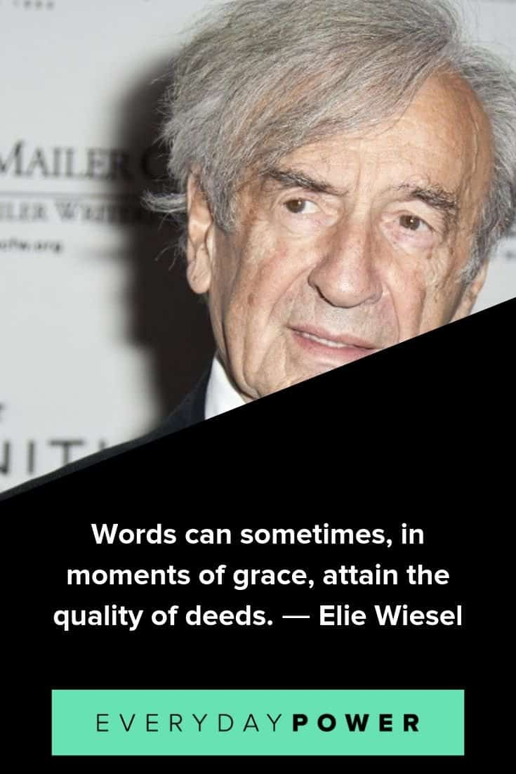Elie Wiesel quotes celebrating the human spirit