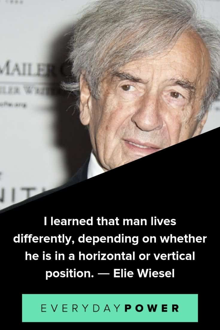 Elie Wiesel quotes to enlighten and empower you