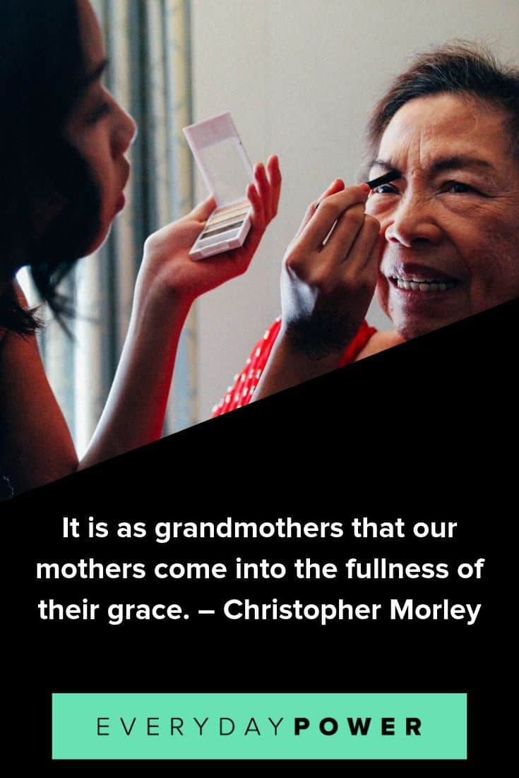 Grandmother quotes to celebrate an amazing woman