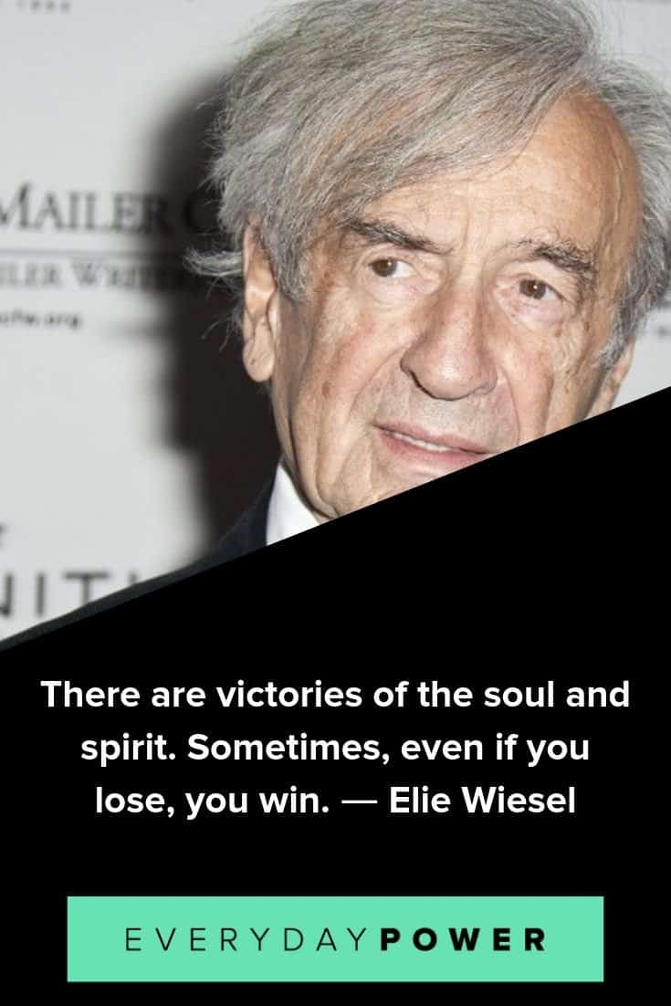 Elie Wiesel quotes that will make you see the good that's still out there