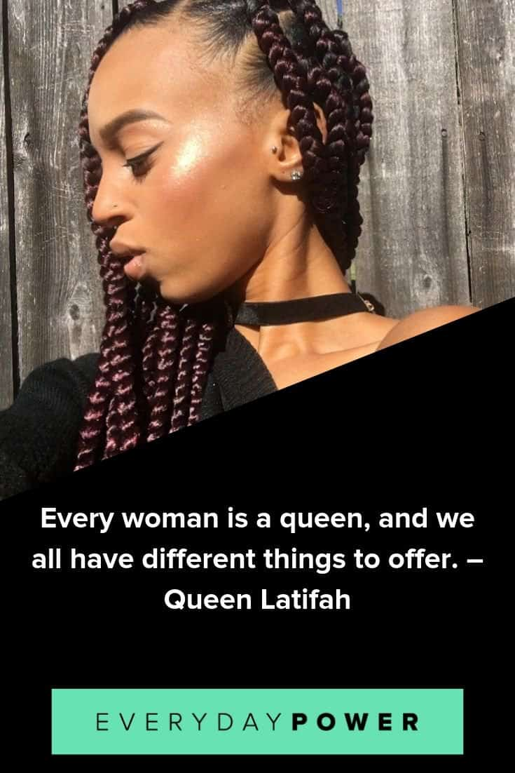 Queen quotes to celebrate the contributions women make in your life