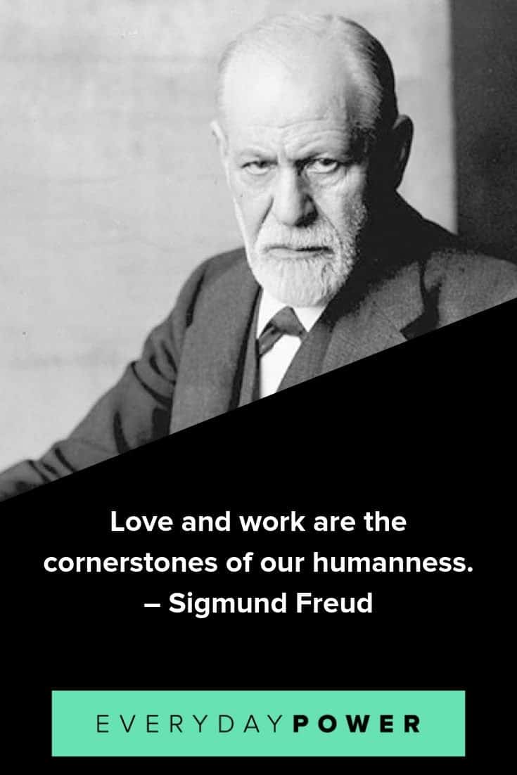 Sigmund Freud quotes that will inspire you to create a lasting legacy