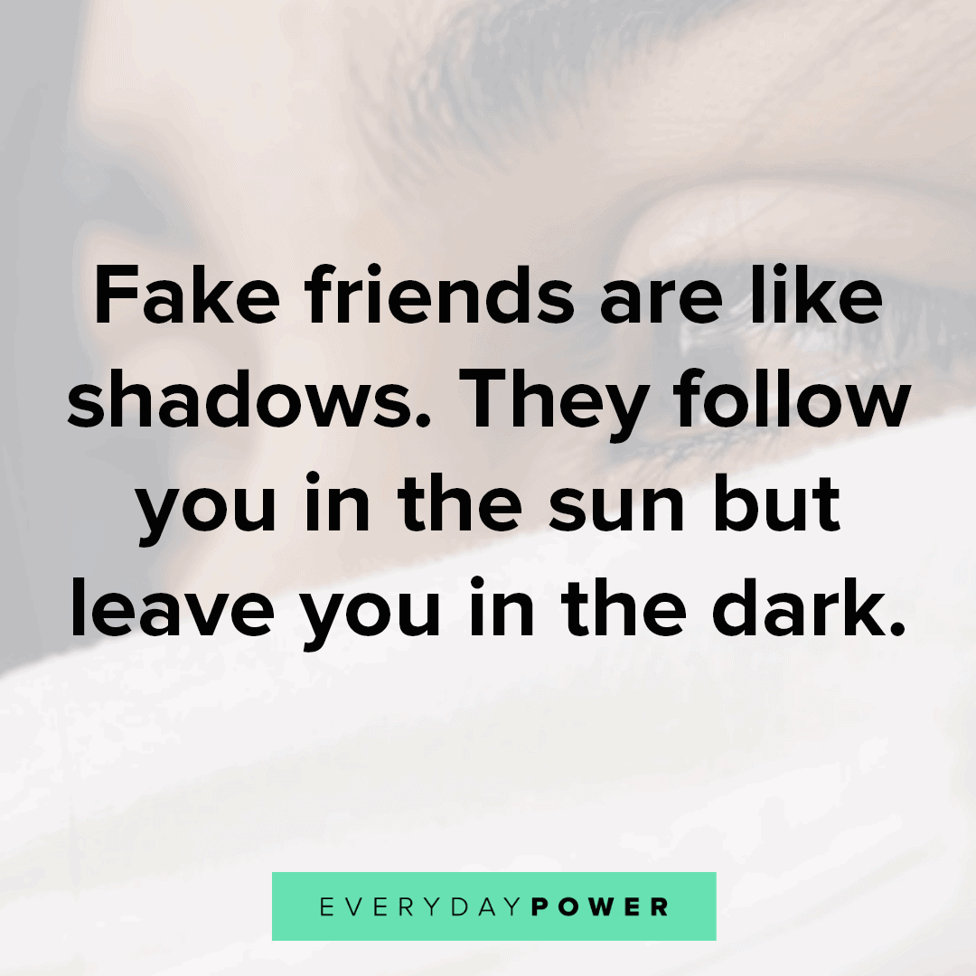 115 Fake Friends Quotes and Fake People Sayings (2020)