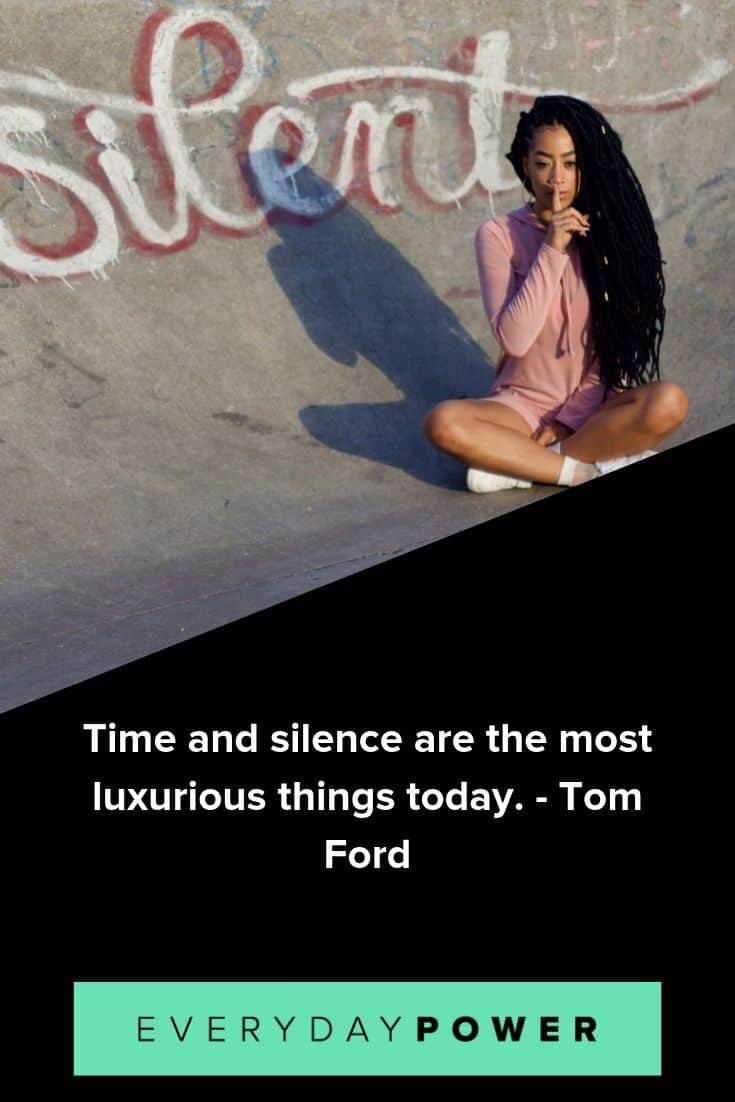 Silence quotes to help you to find time for a little peace and stillness