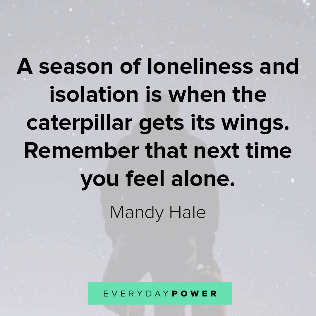 lonely quotes about isolation
