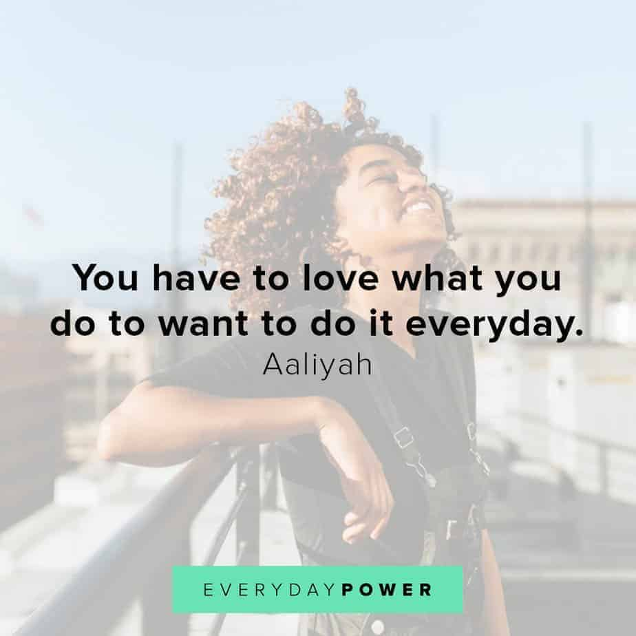 Aaliyah Quotes to motivate you