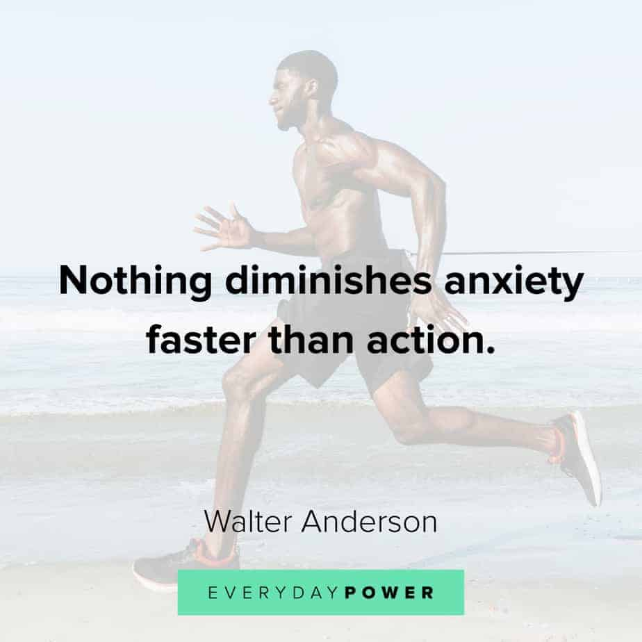 Anxiety Quotes on taking action