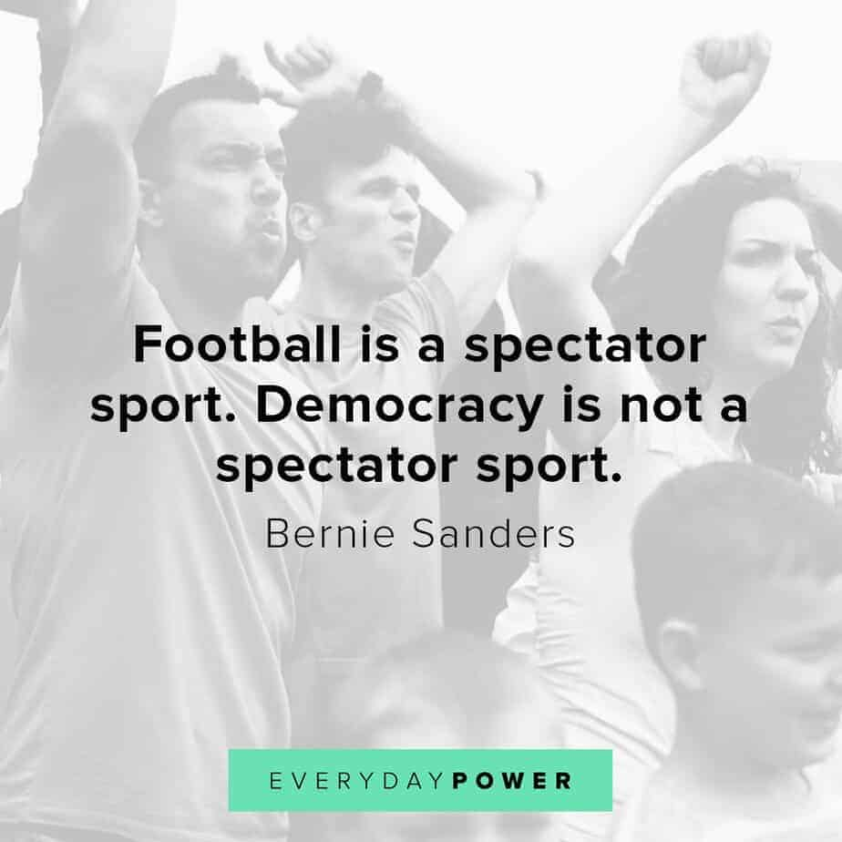Bernie Sanders quotes that will empower your thoughts