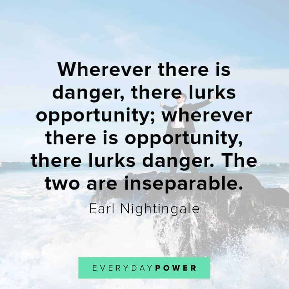 Earl Nightingale Quotes on opportunity