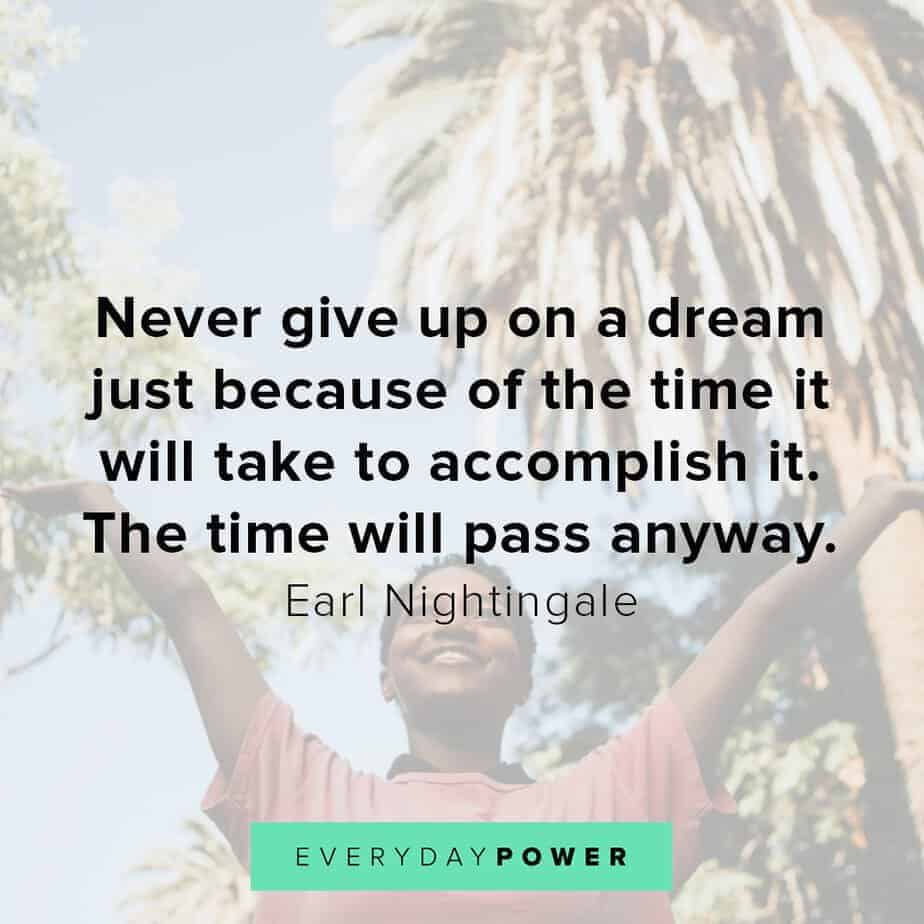 Earl Nightingale Quotes on not giving up