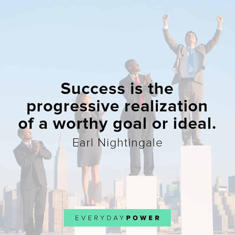 Earl Nightingale Quotes on progress