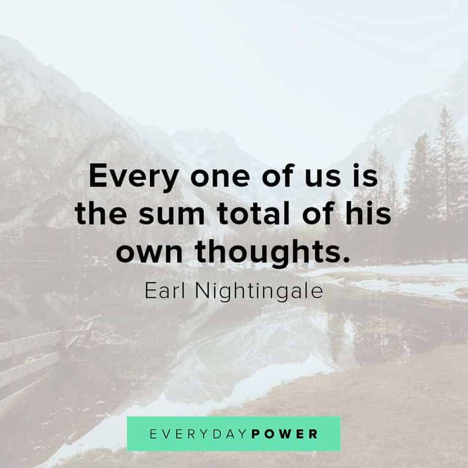 Earl Nightingale Quotes on what we become