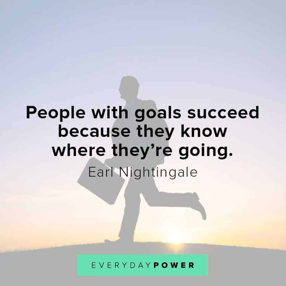 Earl Nightingale Quotes on goals