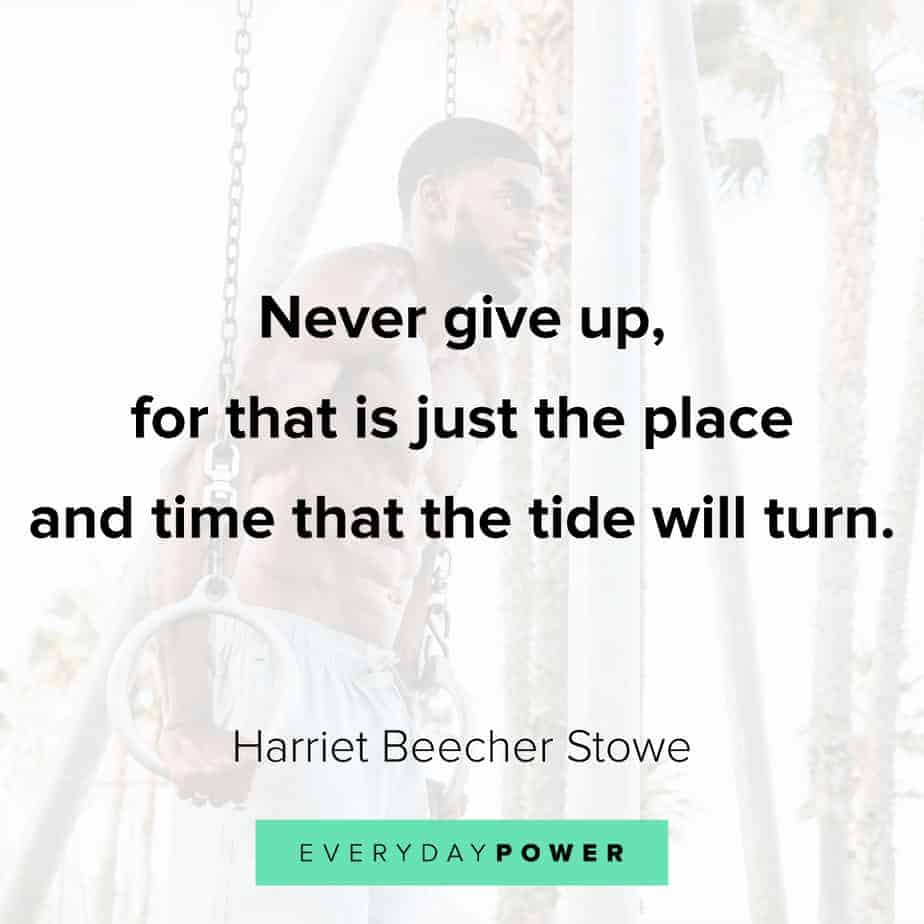 Encouraging quotes on never giving up