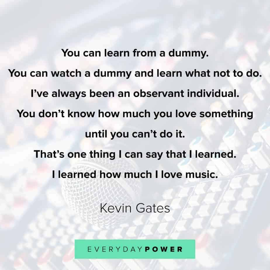 85 Kevin Gates Quotes And Lyrics On Life And Success 2019