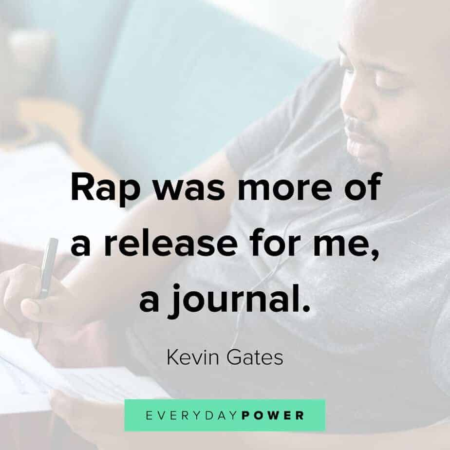 Kevin Gates Quotes about rap