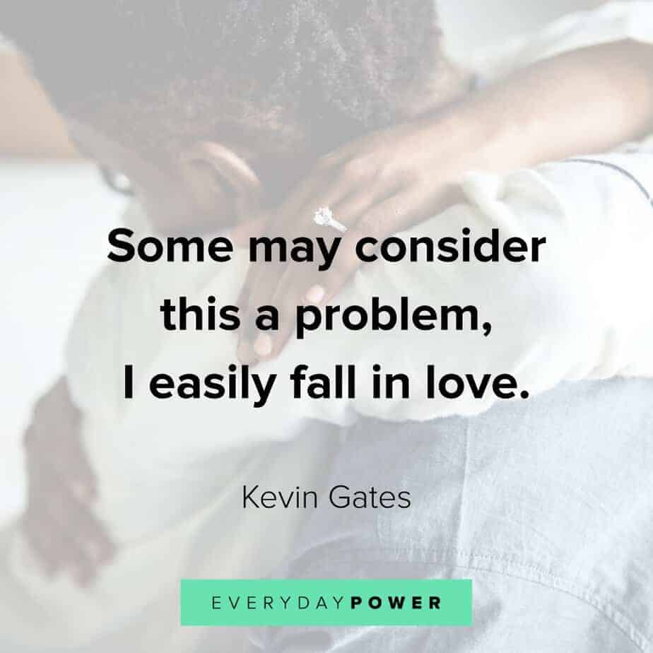 Kevin Gates Quotes on problems